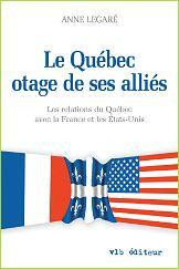 Le Québec otage des ses alliés